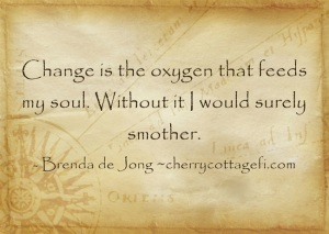Change is the oxygen