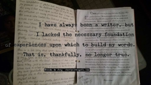 I have always been a writer...