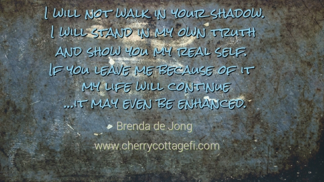 Stand in my own truth...